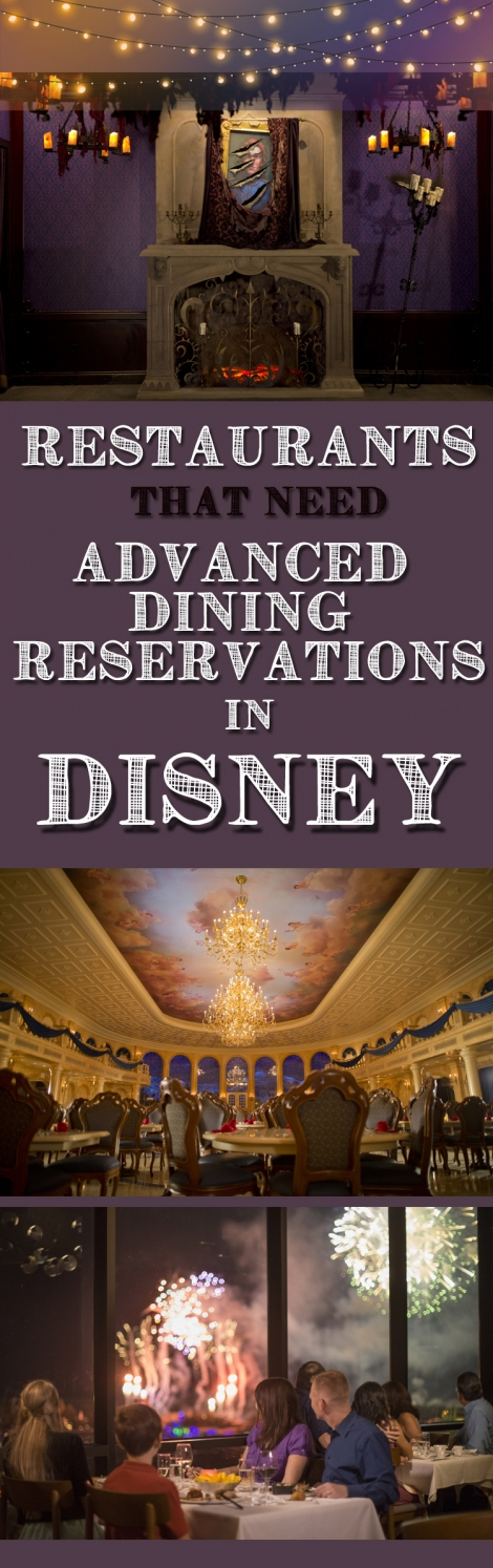 Restaurants that need Advanced Dining Reservations (ADR\'s) in Disney World (1)