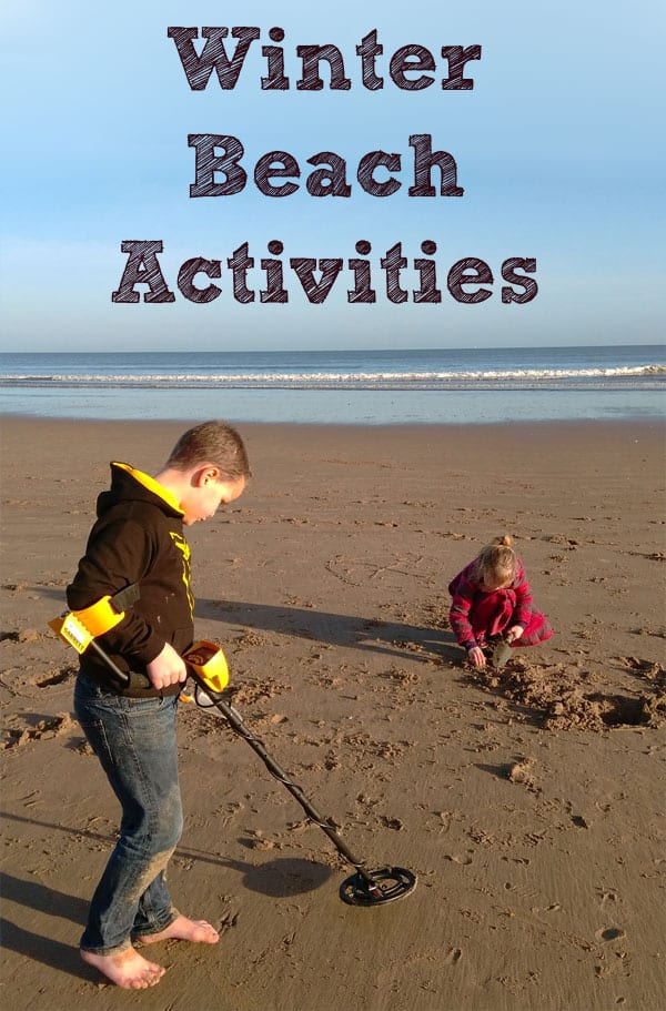 Winter beach activities. Lovely things to do with kids on a cold crisp winter's day.