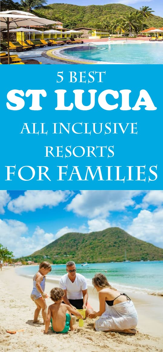 5 Best All Inclusive Resorts For Families In The Caribbean: 5 Best St Lucia All Inclusive Resorts For Families