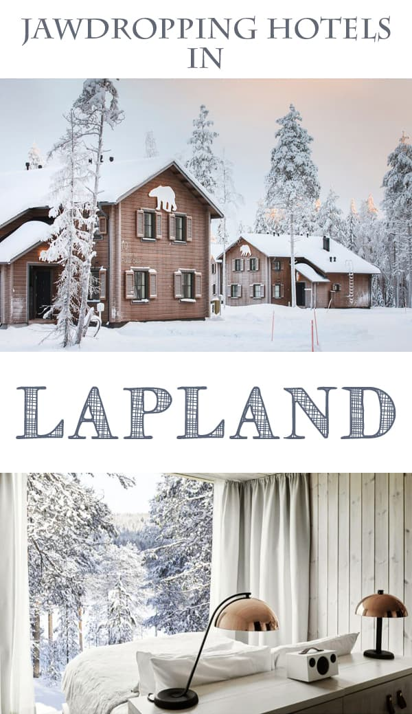 Jawdropping Lapland Hotels